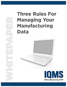 3 rules to managing your manufacturing data