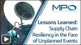 MPO Webinar: Supply Chain Resiliency in the face of unplanned events