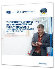 benefits-of-investing-in-mes-system-delmiaworks-whitepaper-400x500