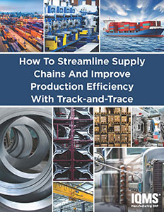 How to Streamline Supply Chains and Improve Production Efficiency with Track & Trace