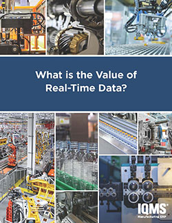What is the value of real-time data from your shop floor