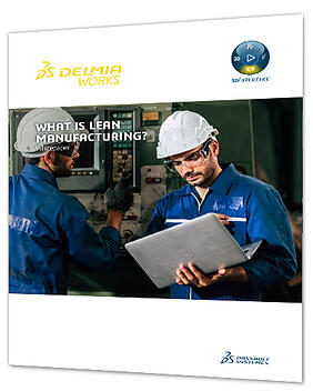 what-is-lean-manufacturing-delmiaworks-whitepaper-400x500
