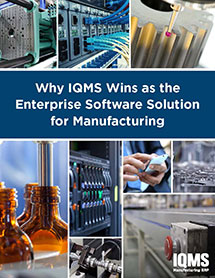 Why manufacturing companies chose IQMS erp software