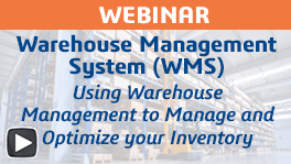 Webinar: How a Warehouse Management System Optimizes Inventory Movements
